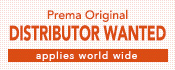 Prema Original Distributor Wanted - applies world wide