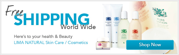 Free Shipping World Wide -Here's to your health and beauty - Lima Natural Cosmetics