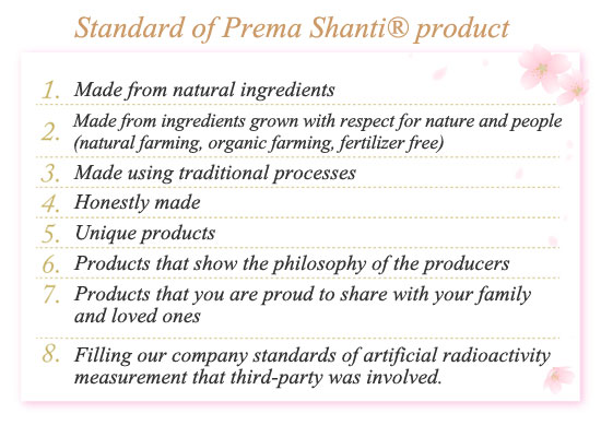 Standard of Prema Shanti® product